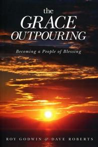 Grace Outpouring Becoming a People of Blessing - 9780781408462