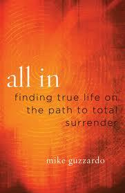 All in Finding True Life on the Path to Surrender -