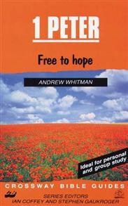 1 Peter: Free to Hope -