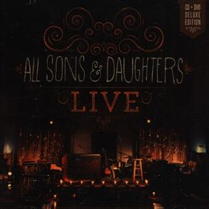 All Sons & Daughters Live (Deluxe) CD/DVD -