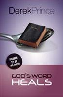 God's Word Heals -