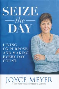 Seize The Day – Living on Purpose -