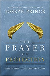Prayer of Protection: Living Fearlessly in Dangerous Times -