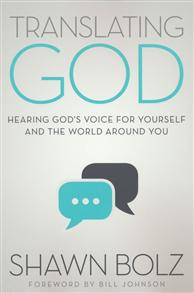 Translating God: Hearing God's Voice for Yourself and the World Around You -