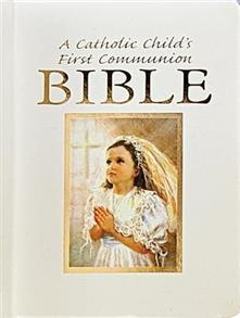 A Catholic Child's First Communion Bible for Girls Hardcover -