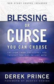 Blessing Or Curse: You Can Choose -