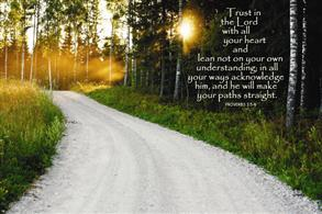 Trust in the Lord with all your heart... -
