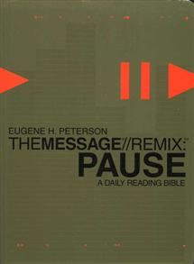 The Message REMIX Pause: The Daily Bible -