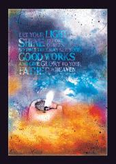 Let Your Light Shine Before Others Poster Large -