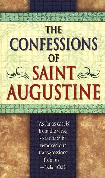 analysis of st augustines confessions As st augustine's confessions are they rather the book of man and mankind as the personal story of a man we meet sometimes developed, sometimes touched, all the major philosophical and practical questions of life brilliant student and master in the art so popular yet speaking, augustine considers.