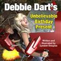 Debbie-Darts-Unbelievable-Birthday-Present