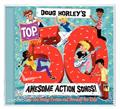 Doug-Horleys-Top-50-Awesome-Action-Songs!-3-CD