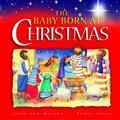The-Baby-Born-at-Christmas-(-WrightS--AyresH-)-Hardcover