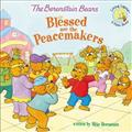 The-Berenstain-Bears-Blessed-are-the-Peacemakers-Paperback