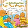 The-Berenstain-Bears-Say-Their-Prayers-Paperback