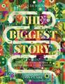 The-Biggest-Story-How-the-Snake-Crusher-Brings-Us-Back-to-the-Garden-(Young%2c-K-)-Hardcover