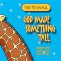 Find-the-Animal---God-Made-Something-Tall-Paperback