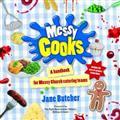 Messy-Cooks-(-ButcherJ-)-Paperback