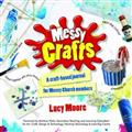Messy-Crafts-(-Moore-L-)-Paperback