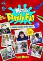 Messy-Family-Fun-(-Moore-L-)-Paperback