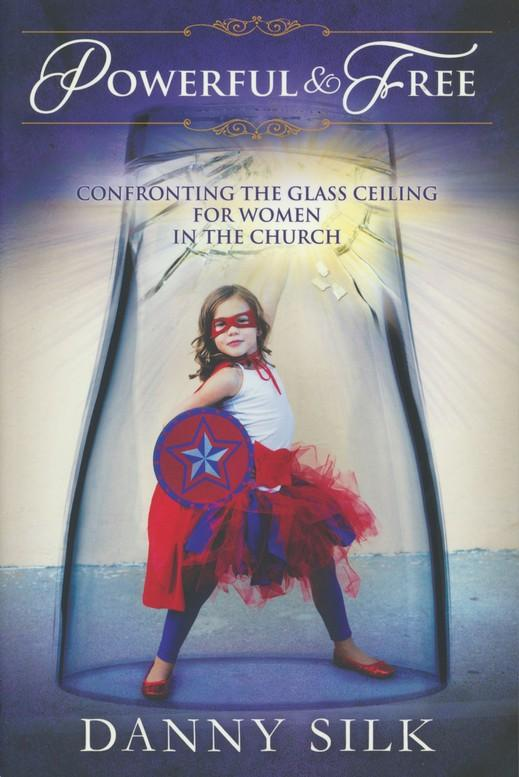 Powerful And Free: Confronting the Glass Ceiling for Women in the