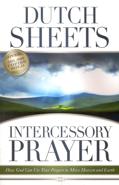Intercessory prayer dutch sheets